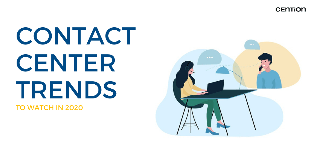 Contact Center Trends to Watch in 2020